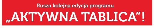 Rusza kolejna edycja programu Aktywna Tablica